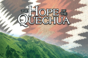 Hope of the Quechua